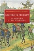 Savoirs et fictions au Moyen Age et à la Renaissance par Dominique Boutet