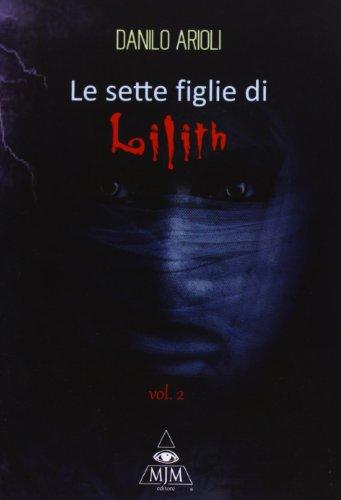le-sette-figlie-di-lilith-2