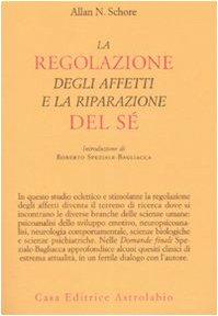 la-regolazione-degli-affetti-e-la-riparazione-del-se