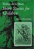 Walter de la Mare, Short Stories for Children