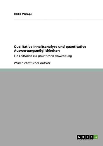 Qualitative Inhaltsanalyse und quantitative Auswertungsmöglichkeiten: Ein Leitfaden zur praktischen Anwendung