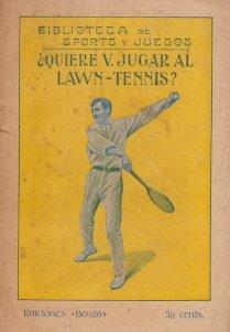 ÀQuiere V. Jugar al Lawn Tennis?