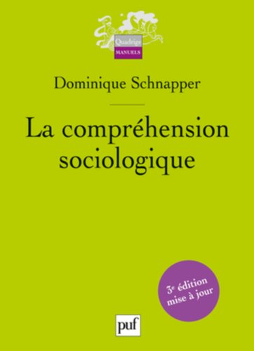 La compréhension sociologique par Dominique Schnapper
