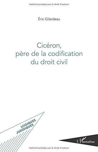 Cicron, pre de la codification du droit civil