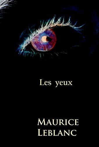 Les yeux: -