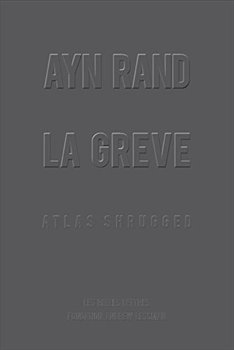 La Grève: Atlas Shrugged