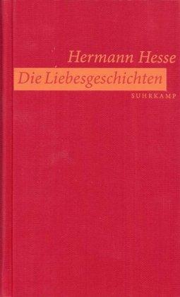 Buchseite und Rezensionen zu 'Die Liebesgeschichten' von Hermann Hesse