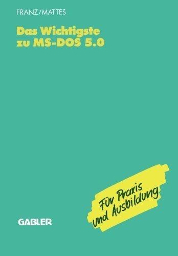 Das Wichtigste zu MS-DOS 5.0 (German Edition) by Dietrich Franz (1992-01-01) par Dietrich Franz
