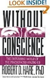 Without Conscience: The Disturbing World of the Psychopaths among Us by Robert D. Hare (1993-12-31)