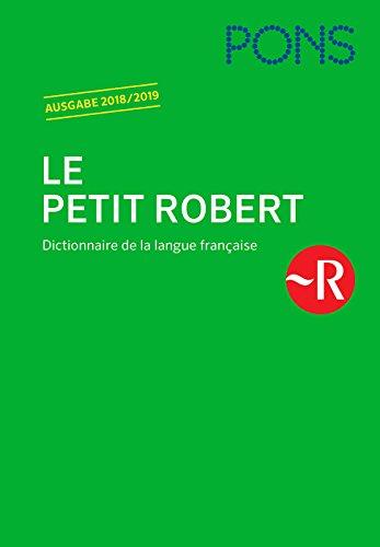 PONS Le Petit Robert 2018/2019: Dictionnaire de la langue française (PONS Le Robert)