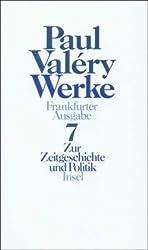 Werke. Frankfurter Ausgabe in sieben Bänden: Band 7: Zur Zeitgeschichte und Politik