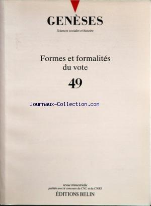 GENESES [No 49] du 01/12/2002 - FORMES ET FORMALITES DU VOTE PAR IHL - JOINGNAT - COMBES - DOMPNIER - VISITES A L'ABATTOIR PAR MULLER - L'AFFAIRE LAROQUE-SALANIE PAR MIRAU - ENTRETIEN AVEC ARNO J. MAYER PAR LOEZ ET OFFENSTADT - ICI ON NOIE LES ALGERIENS PAR LEMIRE ET POTIN