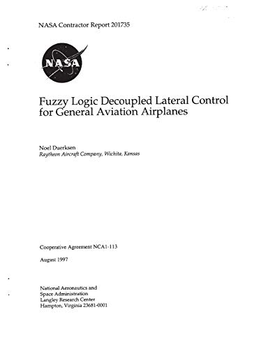 Fuzzy Logic Decoupled Lateral Control for General Aviation Airplanes (English Edition)