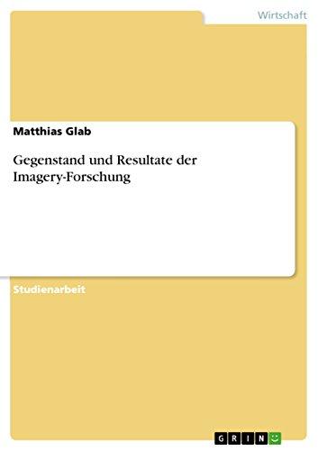 Gegenstand und Resultate der Imagery-Forschung