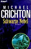 Schwarze Nebel - Michael Crichton