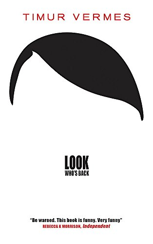 Look Who's Back por Timur Vermes