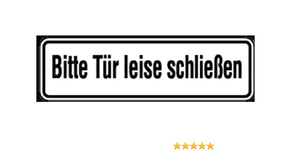 Tür schließen  Aufkleber Bitte Tür leise schließen 70x240mm: Amazon.de: Baumarkt