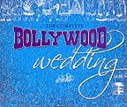 The Complete Bollywood Wedding Album ( Set of 2 Music CDs)