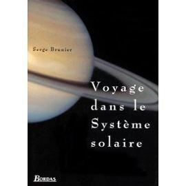 Voyage dans le Système solaire par Serge Brunier