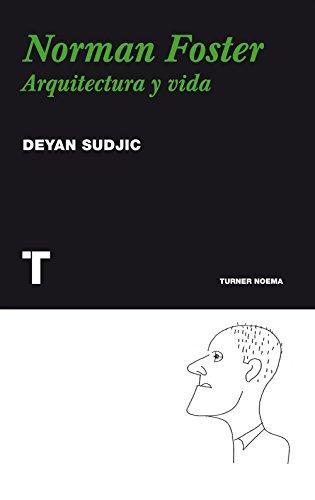 Norman Foster: Arquitectura y vida (Noema)