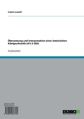 übersetzung Und Interpretation Einer Lateinischen Königsurkunde D H