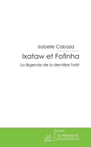 Ixataw et Fofinha