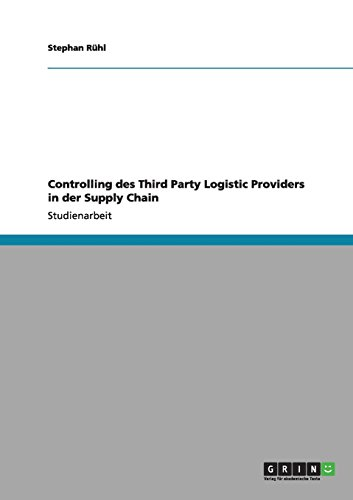 Controlling des Third Party Logistic Providers in der Supply Chain