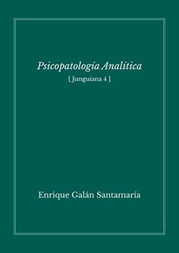 Psicopatología analítica: Junguiana 4 Descargar PDF Ahora