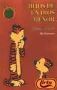 Calvin Y Hobbes: Hijos De UN Dios Menor