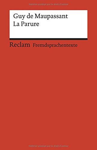 La Parure: Französischer Text mit deutschen Worterklärungen. B1-B2 (GER)