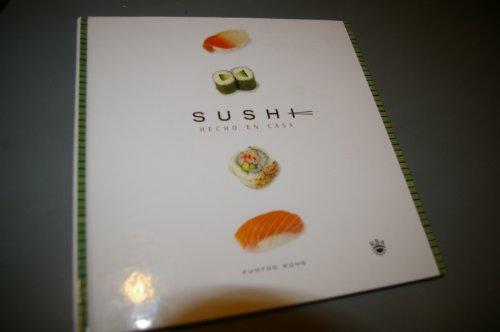 Descargar Libro Sushi hecho en casa (GASTRONOMÍA Y COCINA) de Kumfoo Wong