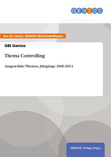 Thema Controlling: Ausgewählte Themen, Jahrgänge 2006-2014