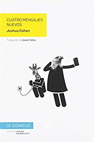 Cuatro mensajes nuevos par Sr Joshua Cohen