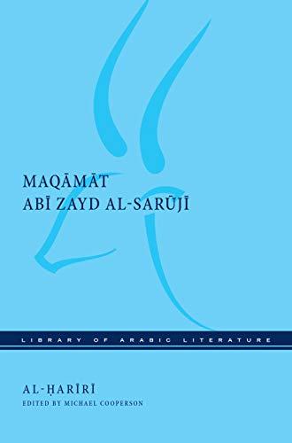 Maqamat Abi Zayd al-Saruji (Library of Arabic Literature Book 66) (English Edition)