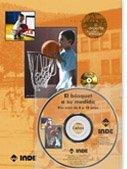 El básquet a su medida. Pre-mini de 8 a 10 años (libro+CD) (El deporte en edad escolar)