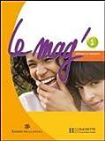 Le Mag'. Methode de français. Per la Scuola media. Con CD Audio. Con espansione online: 1