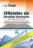 Oficiales de servicios generales (conductores) del parque móvil del estado. Temario