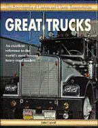 Great Trucks (The Encyclopedia of Custom & Classic Transportation)
