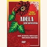 ADÉLA JESTE NEVECERELA - Original Prag Cast 2008 (DVD)