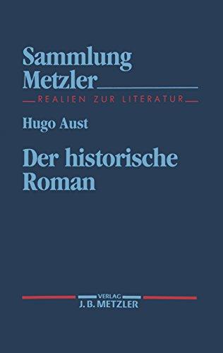 Der historische Roman (Sammlung Metzler)