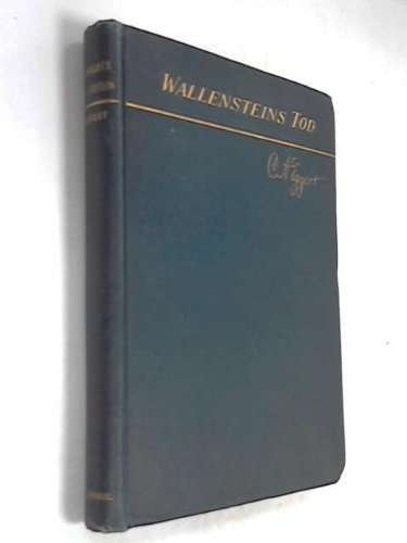Schillers Wallenstein: Wallensteins Tod edited with Introduction and Notes (Heath's Modern Language S.)