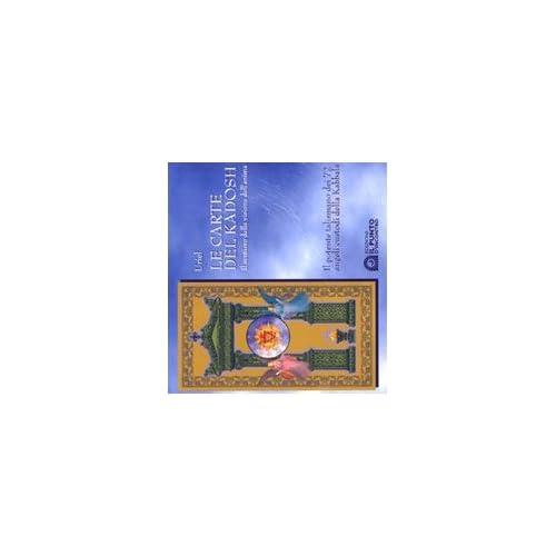 Le Carte Del Kadosh. Il Sentiero Della Visione Dell'anima. Con Carte
