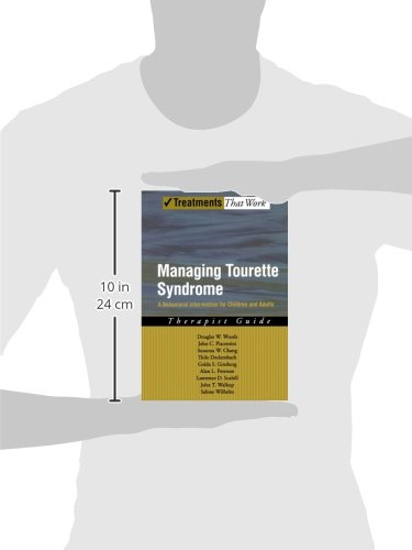 Managing Tourette Syndrome: A Behavioral Intervention for Children and Adults Therapist Guide (Treatments That Work)