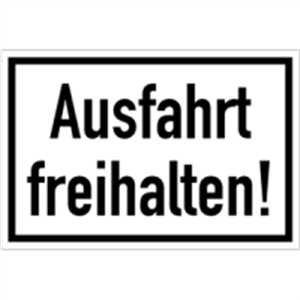 Schild Ausfahrt freihalten Alu 20 x 30 cm (Hinweisschild, Parkverbot, Halteverbot) wetterfest