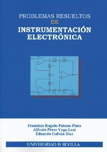 Problemas resueltos de instrumentación electrónica (Serie Ingeniería)