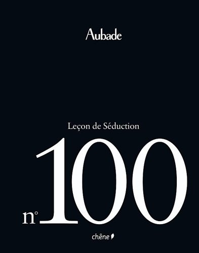 Aubade Leçon de Séduction n°100 par Editions du Chêne