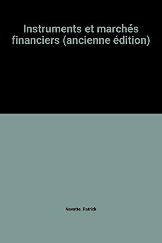 Instruments et marchés financiers (ancienne édition)