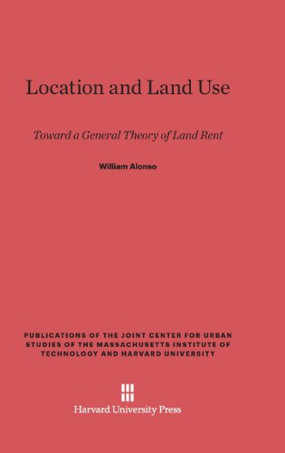location-and-land-use-toward-a-general-theory-of-land-rent