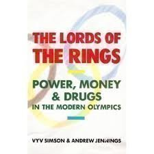 Portada del libro The Lords of the Rings: Power, Money and Drugs In the Modern Olympics. by Vyv Simson & Andrew Jennings (1992-08-01)