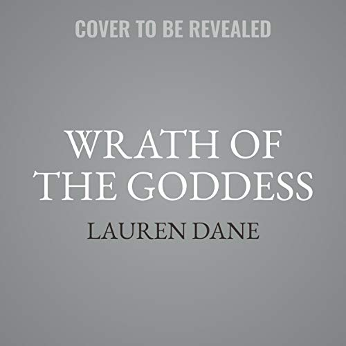Wrath of the Goddess (Goddess With a Blade, Band 5)